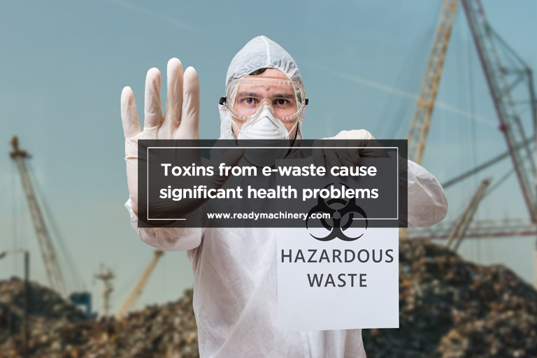 Toxins-from-e-waste-cause-significant-health-problems