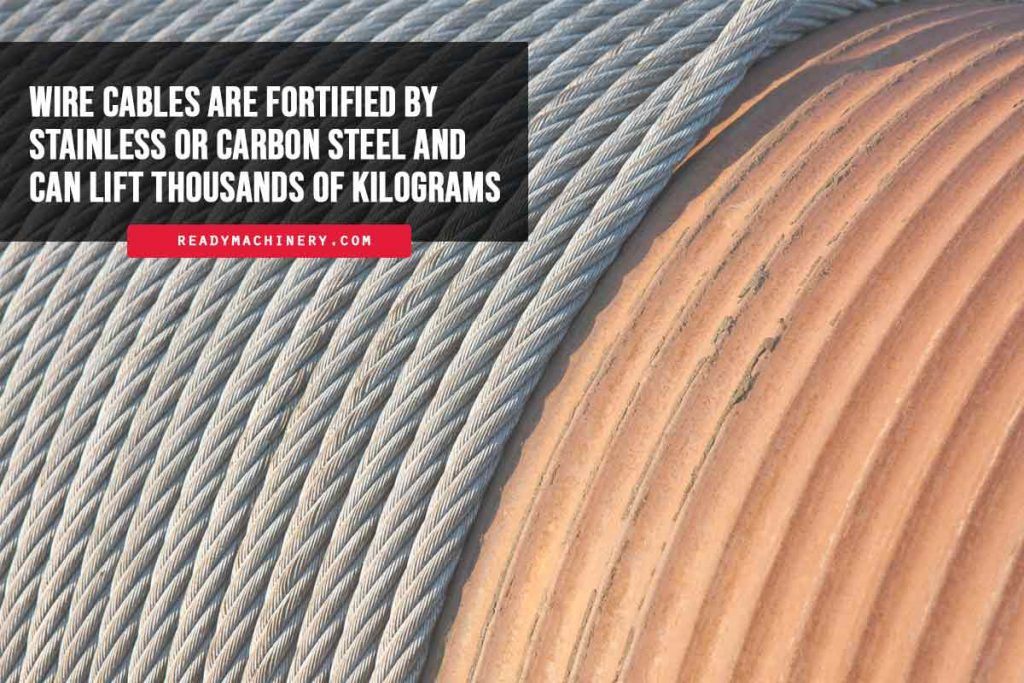 Wire-cables-are-fortified-by-stainless-or-carbon-steel-and-can-lift-thousands-of-kilograms