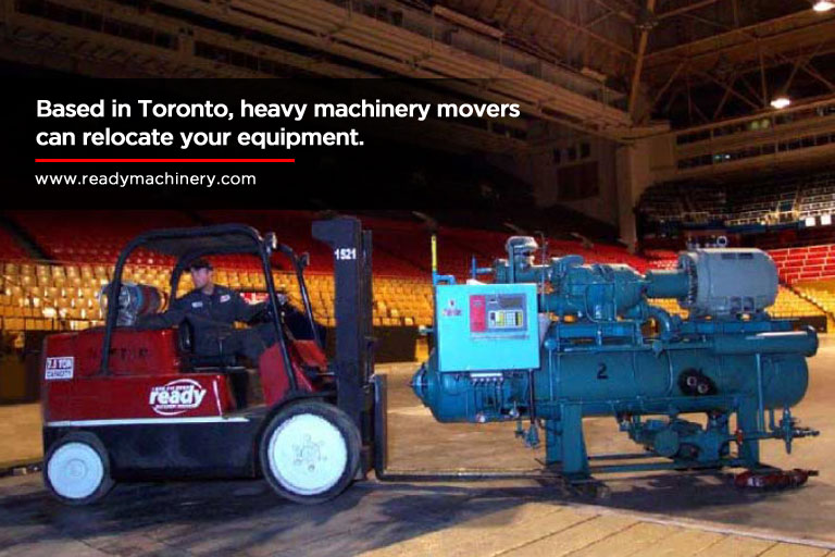 Based in Toronto, heavy machinery movers can relocate your equipment.