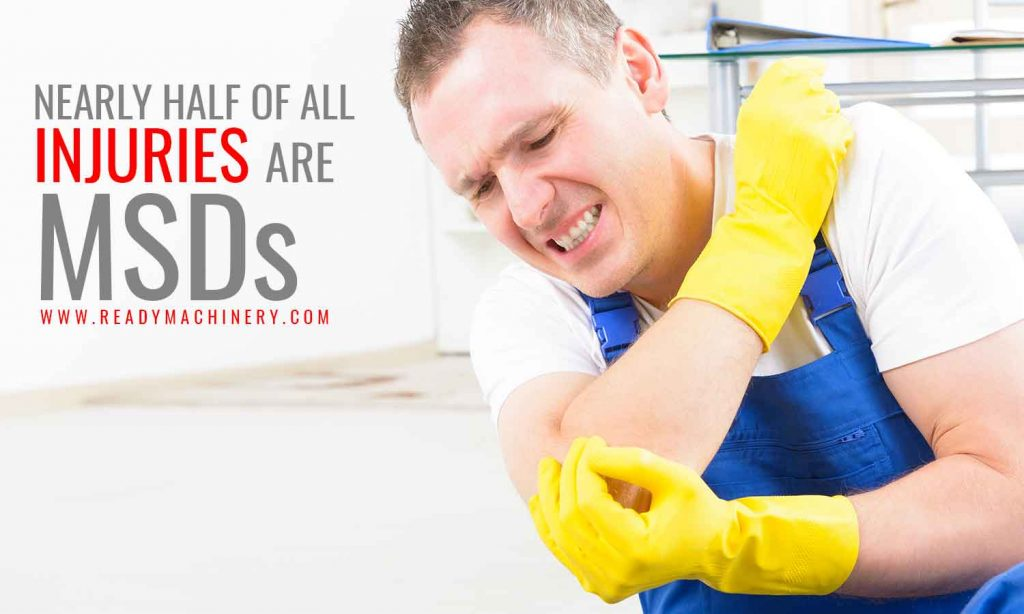 Nearly half of all injuries are MSDs