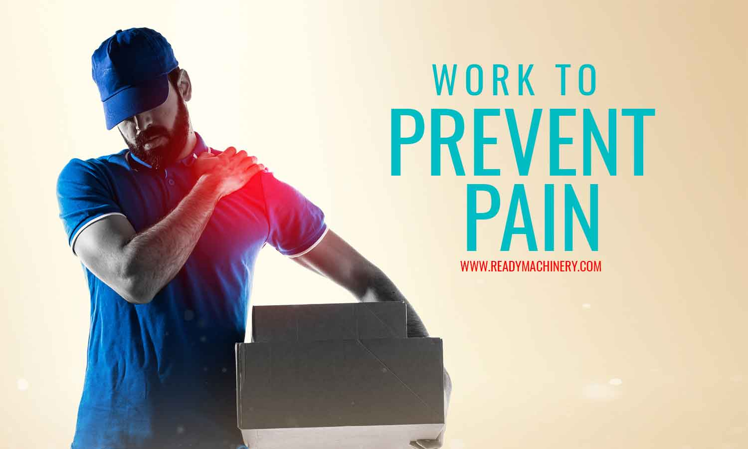 Work to Prevent Pain