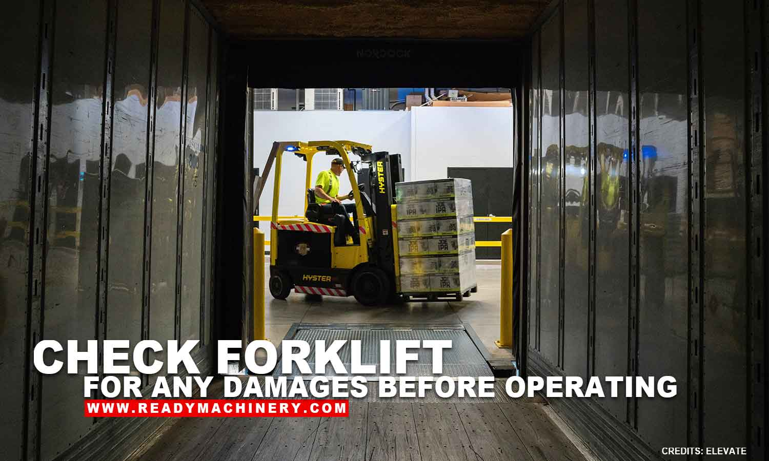 Safety Reminders for Operating Forklifts