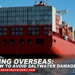 Shipping Overseas: How to Avoid Saltwater Damage