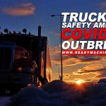 Trucking Safety Amid the COVID-19 Outbreak