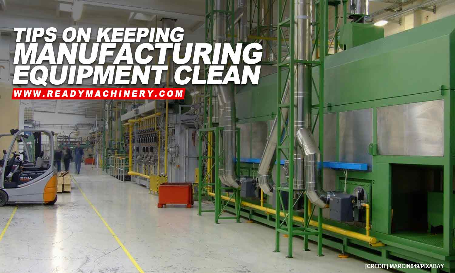 Tips on Keeping Manufacturing Equipment Clean