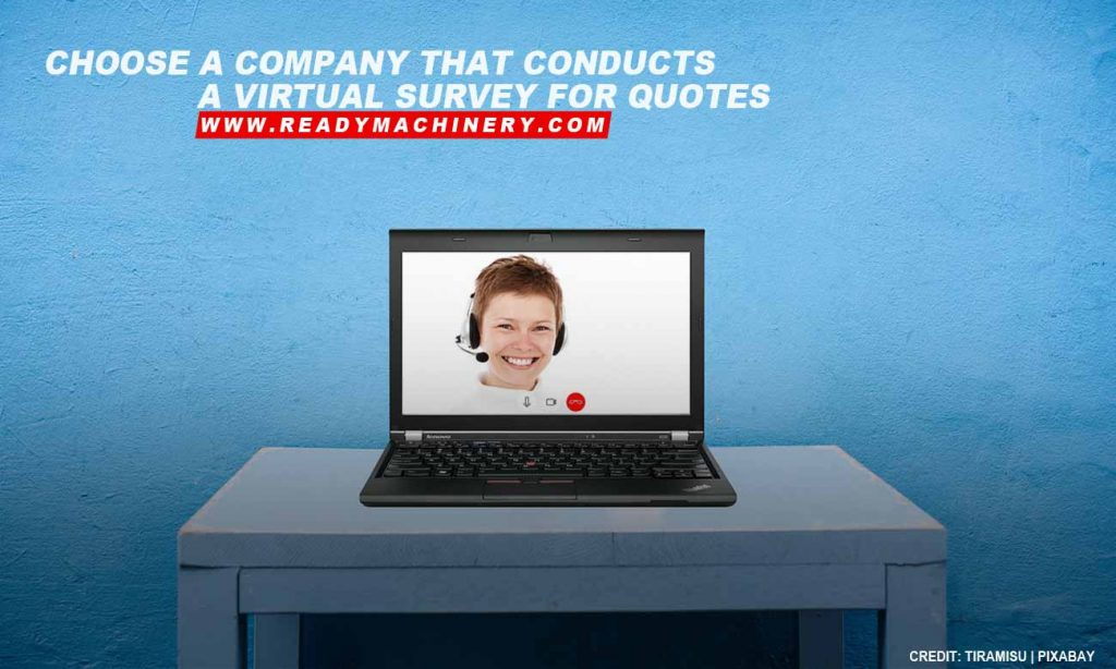 Choose a company that conducts a virtual survey for quotes