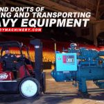 Dos and Donts of Loading and Transporting Heavy Equipment