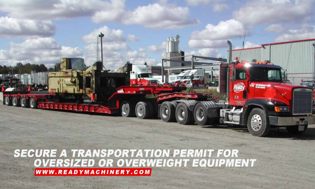 Secure a transportation permit for oversized or overweight equipment